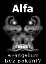 Alfa: evangelium bez pokání?