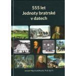 Evald Rucký: 555 let Jednoty bratrské v datech